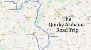 Take This One-Of-A-Kind Road Trip To See 6 Of The Quirkiest Places In Alabama
