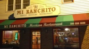 Mi Ranchito Is A Tiny Restaurant In West Virginia That Serves Delicious Mexican Food