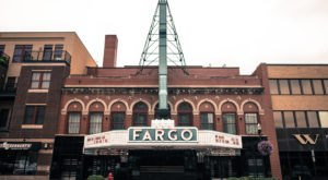 The Fargo Theatre Is A Historic North Dakota Icon, And Here's What Makes It Special