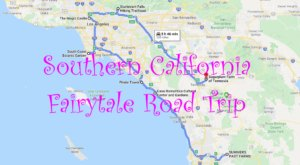 The Fairytale Road Trip That'll Lead You To Some Of Southern California's Most Magical Places