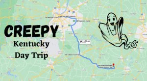 This Creepy Day Trip Through The Spookiest Places In Kentucky Is Perfect For Fall