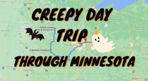This Creepy Day Trip Through The Spookiest Places In Minnesota Is Perfect For Fall