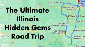 The Ultimate Illinois Hidden Gem Road Trip Will Take You To 10 Incredible Little-Known Spots In The State