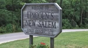 Travel Back To The 1830s At Lincoln's New Salem Historic Site In Illinois