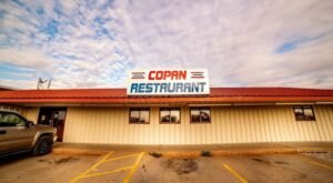 For Some Seriously Good Food, Head To Copan Restaurant And Truck Stop In Oklahoma