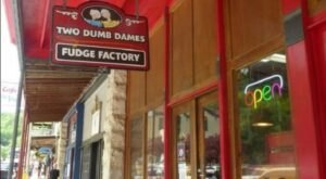 The Absolutely Whimsical Candy Store In Arkansas, Two Dumb Dames Fudge Factory Will Make You Feel Like A Kid Again
