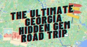 The Ultimate Georgia Hidden Gem Road Trip Will Take You To 8 Incredible Little-Known Spots In The State