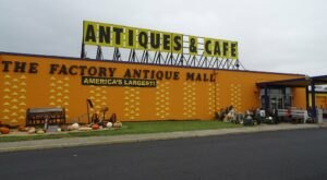 Shop 'Til You Drop At The Factory Antique Mall, One Of The Largest Flea Markets In Virginia