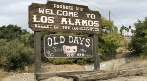 With Attractions Galore, The Small Town Of Los Alamos In Southern California Is Perfect For A Family Getaway
