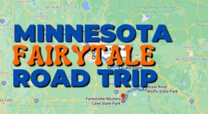 The Fairytale Road Trip That'll Lead You To Some Of Minnesota's Most Magical Places