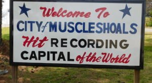 It's Official: Alabama's Very Own Muscle Shoals Is One Of The Country's Best Small Towns To Visit This Year