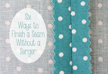 6 Easy Ways to Finish a Seam Without a Serger