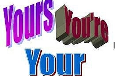 your, yours, you're