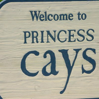 The sign welcoming visitors to Princess Cays.
