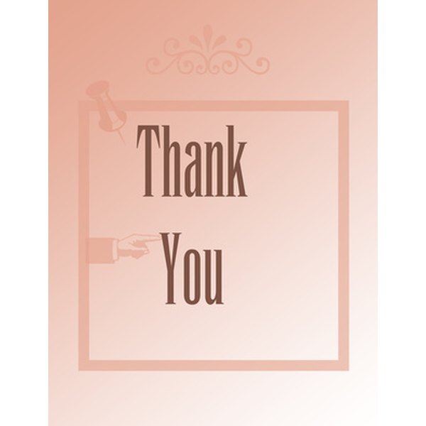 Send a well-written thank you card to express your gratitude.