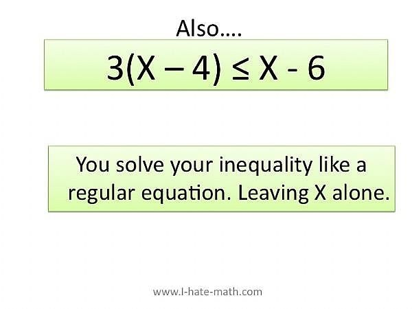 Solve the inequality like a regular equation