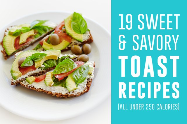 19 Sweet and Savory Toast Recipes