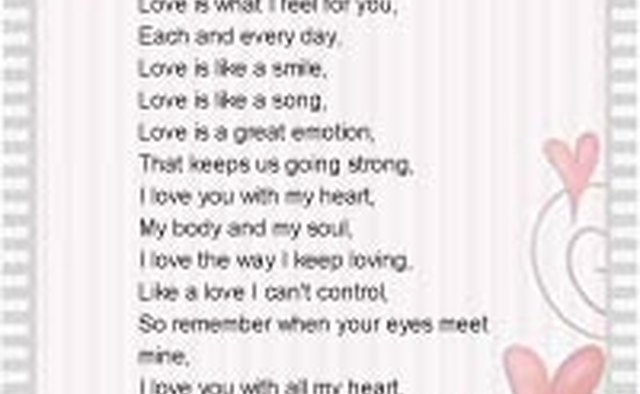 Print your love poem on pretty paper or even put it in a frame so that your spouse can treasure it forever.