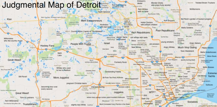 Judgemental Map Of Detroit 6 Maps Of Michigan That Are Just Too Perfect (And Hilarious)