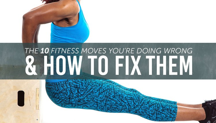 10 Workout Moves You're Probably Doing Wrong (And How to Fix Them)