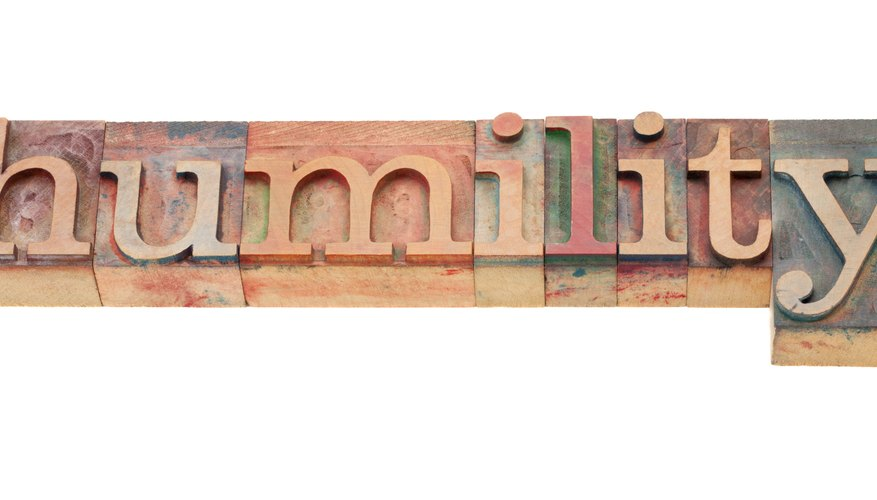 Humility is considered one of the chief virtues in many cultural traditions.