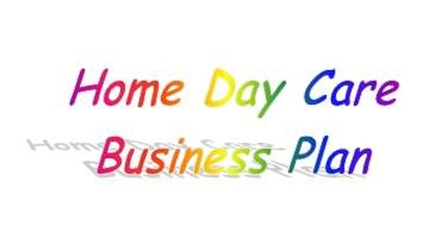 Developing a home day care business plan.